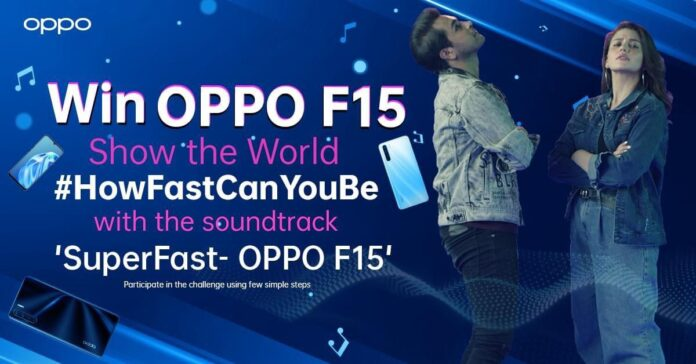 "OPPO's ""HowFastCanYouBe"" hits 70Million views as TikTokers also joined the Bandwagon to win OPPO F15"