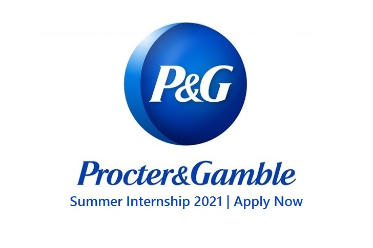 Procter & Gamble P&G Summer Internship 2021