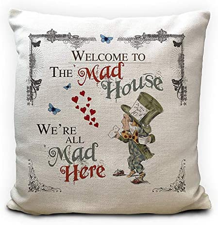 Alice in Wonderland Cushion Cover, Mad Hatter Mad House Quote, Handmade Home Decor Gift, 18 inches 45cm